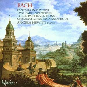 Bach: Fantasia in C minor / Two-Part Inventions / Three-Part Inventions / Chromatic Fantasia & Fugue