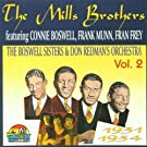 Mills Brothers - Volume 2 by The Mills Brothers (2000-05-21)