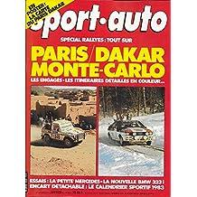 SPORT AUTO . N° 252 . Janvier 1983 . Paris / Dakar . Monte Carlo .