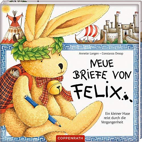 Neue Briefe von Felix: Ein kleiner Hase reist durch die Vergangenheit - Brief Bücher