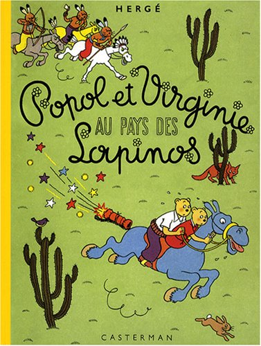 Popol et Virginie au pays des Lapinos : Edition fac-similé en couleurs par Hergé