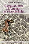 Une enquête de Voltaire : Comment entrer à l'Académie en évitant les balles par Lenormand