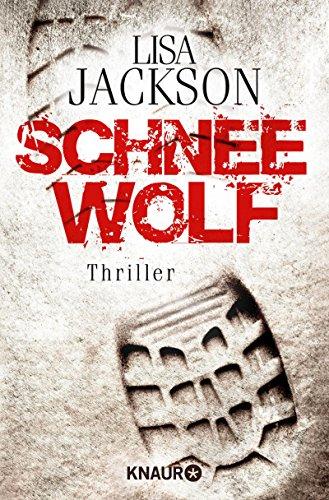 Schneewolf: Thriller (Ein Fall für Alvarez und Pescoli 5) Lisa Jackson Ebooks