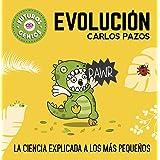 Evolución (Futuros Genios 3): La ciencia explicada a los más pequeños