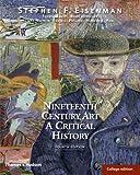 Nineteenth Century Art: A Critical History