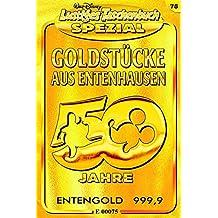 Lustiges Taschenbuch Spezial Band 75: Goldstücke aus Entenhausen