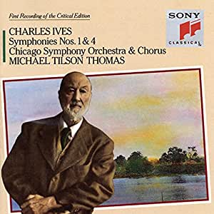 Charles Ives : Symphonies n° 1 et n° 4