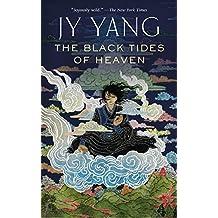 The Black Tides of Heaven (Kindle Single)