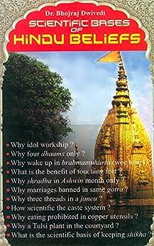 Scientific Bases of Hindu Beliefs by [Dr. Bhojraj Dwivedi]