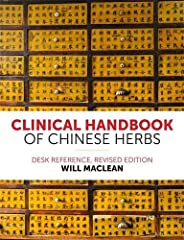 Clinical Handbook of Chinese Herbs: Desk Reference,
