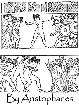 """powerful women in aristophanes comedies """"lysistrata"""" is a bawdy anti-war comedy by the ancient greek playwright aristophanes, first staged in 411 bceit is the comic account of one woman's extraordinary mission to end the peloponnesian war, as lysistrata convinces the women of greece to withhold sexual privileges from their husbands as a means of forcing the men to negotiate a."""