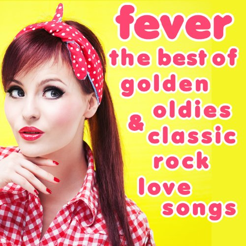 Fever: The Best of Golden Oldi...