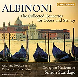 Albinoni: Concertos For Oboes And Strings (Anthony Robson, Catherine Latham, Simon Standage ) (Chandos: CHAN 0792(3))