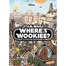 Star Wars: Where's Wookiee?: A Search and Find Activity Book (Search & Find Activity Books)