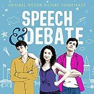 Speech & Debate (Original Motion Picture Soundtrack)