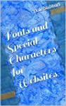 Fonts and Special Characters for Webs...