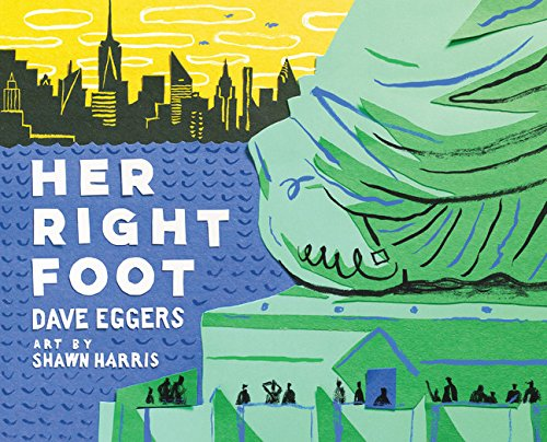 Her Right Foot por Dave Eggers