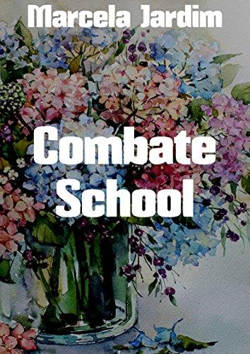 Combate School (Portuguese Edition) por Marcela  Jardim
