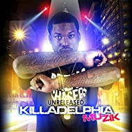 Unreleased Killadelphia Muzik [Explicit]