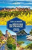 Sur la route des régions de France - 2ed...