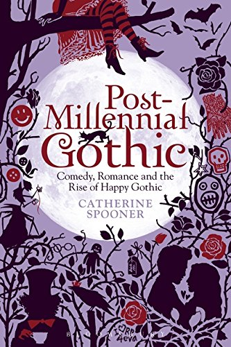 Post-Millennial Gothic por Catherine Spooner