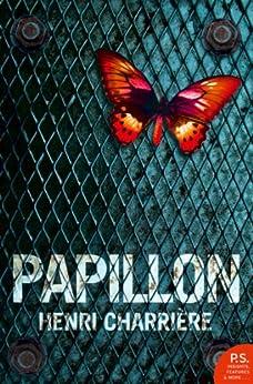 Papillon (Harper Perennial Modern Classics) by [Charrière, Henri]