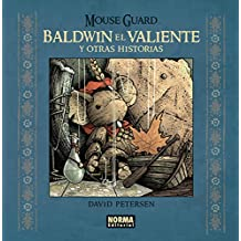 Mouse Guard. Baldwin el valiente y otras historias (Comic Usa)