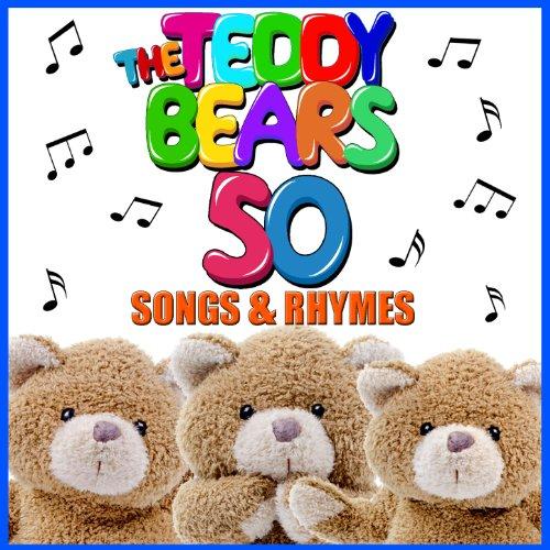 The Teddy Bears 50 Songs & Rhymes