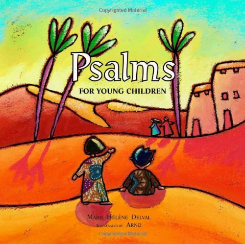 Psalms for Young Children por Marie-Helene Delval