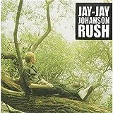 Songtexte von Jay-Jay Johanson - Rush