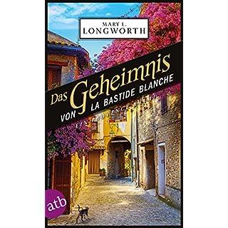 Das Geheimnis von La Bastide Blanche: Ein Provence-Krimi (Verlaque & Bonnet ermitteln 7) (German Edition)
