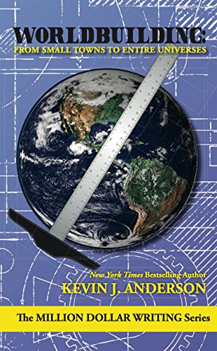 Worldbuilding: From Small Towns to Entire Universes (The Million Dollar Writing Series) (English Edition) - Pro Essenz