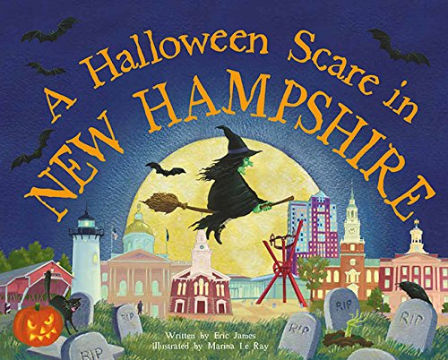 A Halloween Scare in New Hampshire (Halloween Scare: Prepare If You Dare) (Halloween Hampshire New)