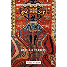 Persian Carpets: The Nation as a Transnational Commodity (Routledge Series for Creative Teaching and Learning in Anthropology) (English Edition)