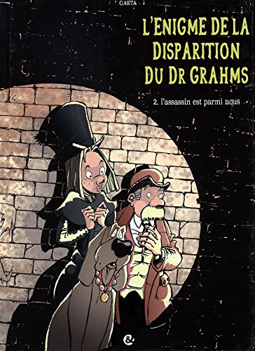 L'Énigme de la disparition du Dr Grahms T02