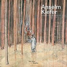Anselm Kiefer | Album de l'exposition
