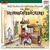 Songtexte von Rolf Zuckowski und seine Freunde - In der Weihnachtsbäckerei