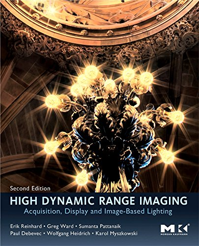 High Dynamic Range Imaging: Acquisition, Display, and Image-Based Lighting High Dynamic Range Imaging