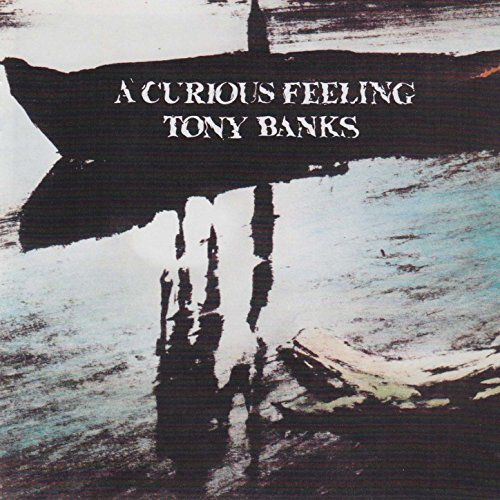 A Curious Feeling By Tony Banks On Amazon Music Amazon Co Uk