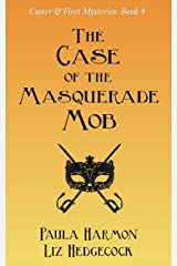 The Case of the Masquerade Mob (Caster & Fleet Mysteries) Paperback