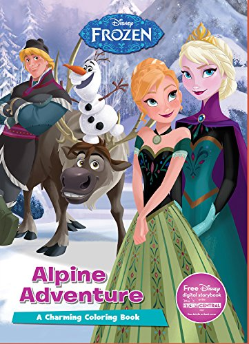 Disney Frozen Alpine Adventures (Disney Frozen: Charming Coloring Book)