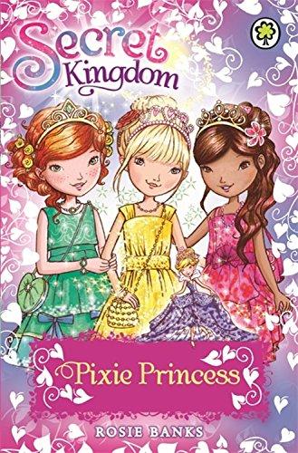 Pixie Princess (Secret Kingdom)