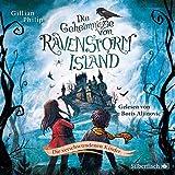 Die Geheimnisse von Ravenstorm Island: Die verschwundenen Kinder: 2 CDs