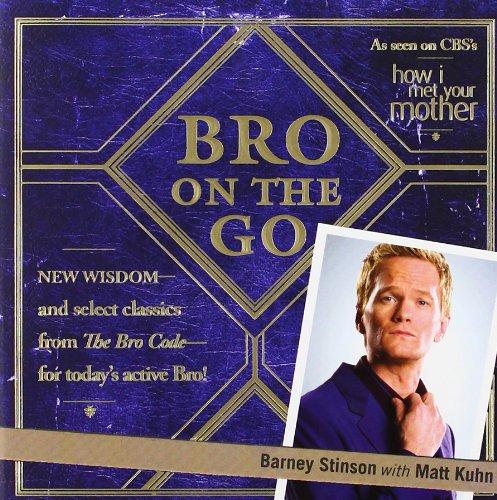 Bro on the Go por Barney Stinson