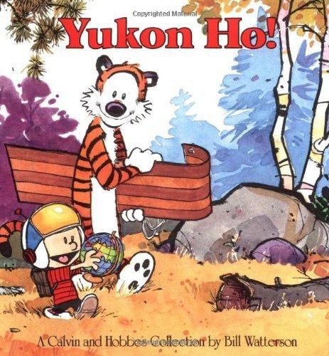 Yukon Ho! by Bill Watterson (1989) Paperback