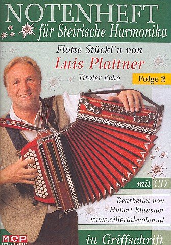 Flotte Stückl'n Band 2 (+CD): für Steirische Harmonika in Griffschrift