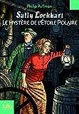 """Afficher """"Sally Lockhart<br /> Le Mystère de l'Etoile Polaire"""""""