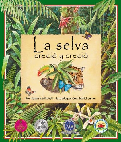 La selva creció y creció por Susan K. Mitchell