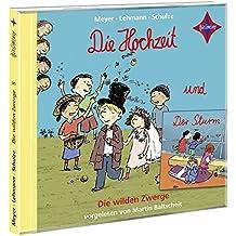 Die wilden Zwerge 5: Die Hochzeit - Der Sturm. 1 CD. Laufzeit ca. 45 Min. Sprecher: Martin Baltscheit