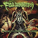 So Close To Complete Dehumanization by Foul Body Autopsy